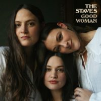 Staves - Good Woman