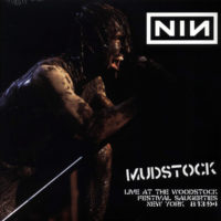 Nine Inch Nails - Mudstock-Live At The Woodstock Festivals. Saugerties. New York. 1994