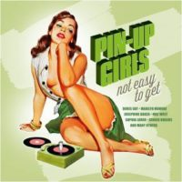 Pin-Up Girls: Not Easy To Get