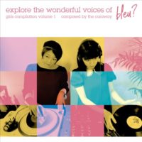 """RSD - V.A. - explore the wonderful voices of bleu girls compilation vol.1(10""""+ DLコード)"""